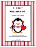 I Heart Measurement! (Common Core 1.MD.2 & 2.MD.4)