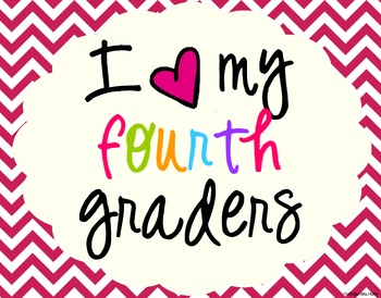 I Heart My Fourth Graders Sign Pack {Chevron}