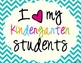 I Heart My Kindergarten Students Sign Pack {Chevron}