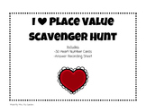 I Heart Place Value Scavenger Hunt
