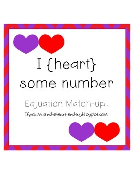 I Heart Some Numbers: Equation Match-up FREEBIE