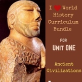 Unit 1 Curriculum Bundle for World History (Ancient Civilizations)