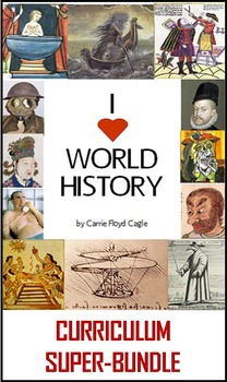 I Heart World History Fourteen-Unit Super-Bundle