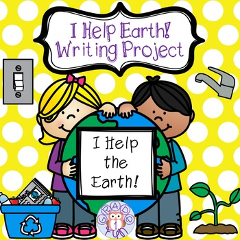 I Help Earth Writing Project