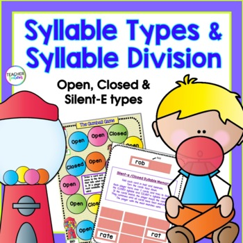 Teaching Syllable Types, Part 1: Open, Closed & Silent e