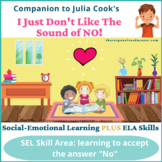 I Just Don't Like the Sound of No! (by Julia Cook) SEL, ELA