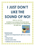 I Just Don't Like the Sound of No! Activities to Accompany this book