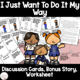 I Just Want to Do It My Way! Book Companion Discussion Cards