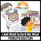 I Just Want to Do it My Way Guided Reading Focus Problem a