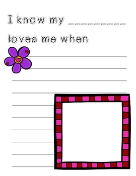 I KNOW MY ____ LOVES ME WHEN Creative Writing
