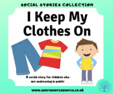 I Keep My Clothes On Social Story