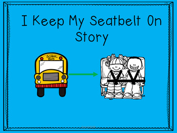 I Keep My Seatbelt On Social Story