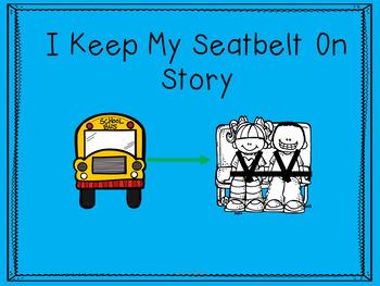 I Keep My Seatbelt On Social Story