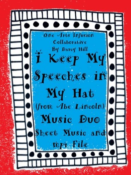 I Keep My Speeches In My Hat Music Duo (from Abe Lincoln)