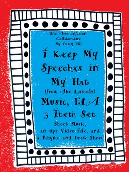I Keep My Speeches In My Hat Music, ELA: 3 Item Set (from Abe Lincoln)