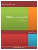 I Kill the Mockingbird Novel Guide