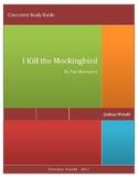 I Kill the Mockingbird Novel Guide