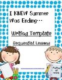 I KNEW Summer Was Ending...