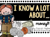 I Know A Lot About Money