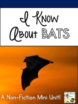 BATS: Nonfiction Mini Unit & Graphic Organizers