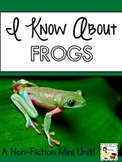 Frogs: Nonfiction Mini Unit & Graphic Organizers