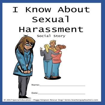 I Know About Sexual Harassment Social Story SPED/Autism/ODD/ID/ESL