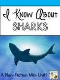 I Know About Sharks: Nonfiction Mini Unit & Graphic Organizers