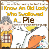 I Know An Old Lady Who Swallowed A Pie: A Book Companion F