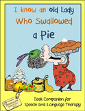 I Know An Old Lady Who Swallowed A Pie: Thanksgiving-themed Speech Therapy