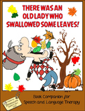 I Know An Old Lady Who Swallowed Some LEAVES: Fall/Autumn