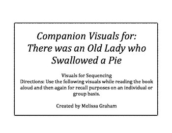 I Know An Old Lady Who Swallowed a Pie Sequencing Visuals