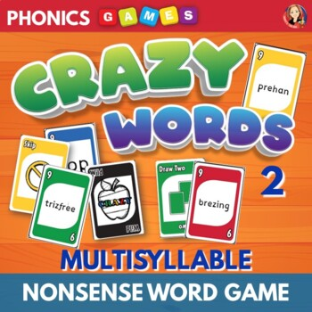 Crazy Words 2 Phonics Card Game of Decoding Multi Syllable Nonsense Words