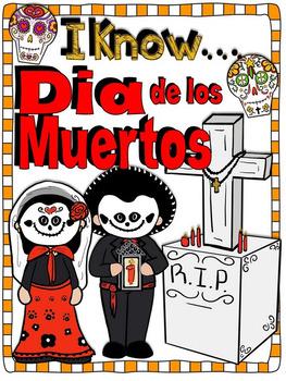 I Know Dia de los Muertos