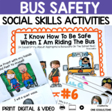 Social Story Bus Safety Print Digital Video For Distance Learning