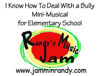 I Know How To Deal With a Bully (Mini Musical)
