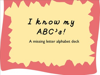 I Know My ABCs Alphabet Missing Letter Deck