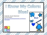 I Know My Colors: Blue! Interactive Reader
