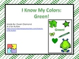 I Know My Colors: Green! Interactive Reader