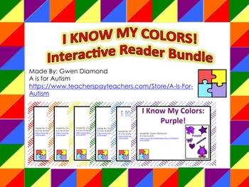 I Know My Colors: Interactive Reader Bundle!