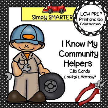 I Know My Community Helpers:  LOW PREP Clip Cards