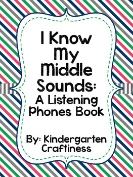 I Know My Middle Sounds: A Listening Phone Book