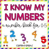 I Know My Numbers {A Number Book for Numbers 0-5}