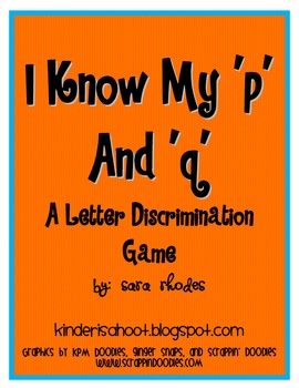 I Know My 'p' and 'q'! {A letter discrimination game}