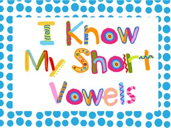 I Know My short Vowels