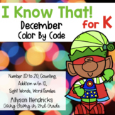I Know That! for Kindergarten December Color By Code