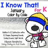I Know That! for Kindergarten January Color By Code