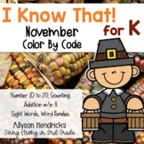 I Know That! for Kindergarten November Color By Code