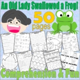 I Know There Was An Old Lady Who Swallowed a Frog * Reading & Speech Unit 50 pgs