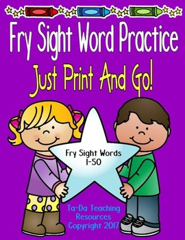 I Know These Fry Sight Words (1-50) By Sight!