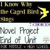 I Know Why the Caged Bird Sings Unit Project Choice of 7 p